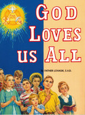 God Loves Us All Children's Book