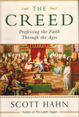 The Creed: Professing the Faith throughout the Ages, by Scott Hahn