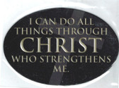 I Can Do All Things Through Christ Who Strengthens Me Magnet