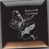 Rejoice In The Lord Always Stand Up Plaque