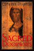 Sacred Doorways: A Beginner's Guide to Icons