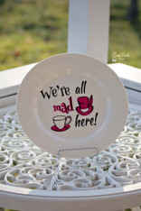 """""""We're All Mad Here"""" Cut File"""