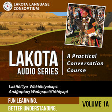 Lakota Audio Series: A Practical Conversation Course Vol. 1A - Digital Download