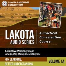 Lakota Audio Series: A Practical Conversation Course Vol. 1A - Digital Download