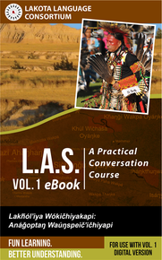 Lakota Audio Series: A Practical Conversation Course, Vol. 1 eBook