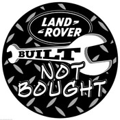 BUILT NOT BOUGHT LAND ROVER WHEELCOVER STICKER