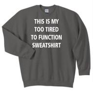 Tired Crewneck Sweatshirt