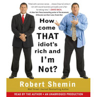 How Come That Idiot's Rich And I'm Not? By Shemin Robert Shemin Robert - EE677276