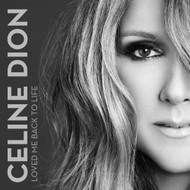 Loved Me Back To Life By Celine Dion On Audio CD Album 2013 - EE685042