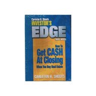 Carleton H Sheets Investor's Edge How To Get Cash At Closing When You - EE690511