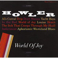 World Of Joy By Howler On Audio CD Album 2014 - EE691340