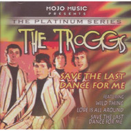 Save The Last Dance For Me By The Troggs On Audio CD Album 2004 - EE691420