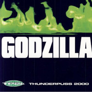 Godzilla By Thunderpuss 2000 On Audio CD Album 1998 - EE691424