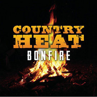 Country Heat: Bonfire By Various On Audio CD Album 2013 - EE691439