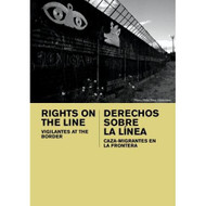 Rights On The Line: Vigilantes At The Border Institutional: - EE691002