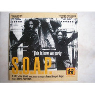 This Is How We Party By Soap Artist On Audio CD Album 1998 - EE691483