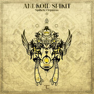 Synthetic Organism By Android Spirit On Audio CD Album 2014 - EE691484