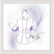 I'll Go By Jamarien Moore On Audio CD Album 2016 - EE691514