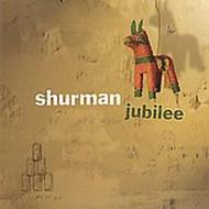 Jubilee By Shurman On Audio CD Album 2005 - EE691573