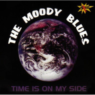 Time Is On My Side By Moody Blues On Audio CD Album - EE691579