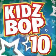 Kidz Bop 10 By Kidz Bop Kids On Audio CD Album 2006 - EE691933