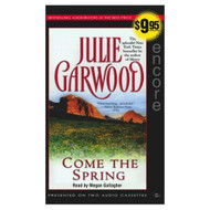 Come The Spring By Julie Garwood On Audio Cassette - EE692852