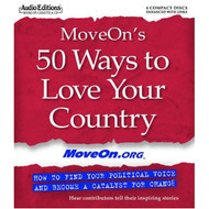 Moveon's 50 Ways To Love Your Country: How To Find Your Political - EE692952