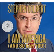 I AM America And So Can You! By Colbert Stephen Author Reader Dinello - EE692970
