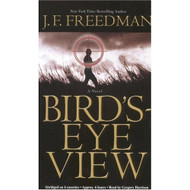 Bird's-Eye View By Freedman J F Harrison Gregory Reader On Audio - EE693042