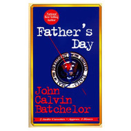 Father's Day By John Calvin Batchelor Bill Weideman Narrator On Audio - EE693078