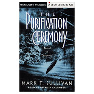 The Purification Ceremony: A Novel Of Suspense By Mark Sullivan - EE693122