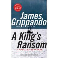 A King's Ransom Low Price By Grippando James Lloyd John Bedford Reader - EE693147