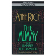 The Mummy Or Ramses The Damned Anne Rice By Rice Anne York Michael - EE693157