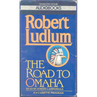 The Road To Omaha By Robert Ludlum On Audio Cassette - EE693158