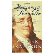 Benjamin Franklin: An American Life By Isaacson Walter Gaines Boyd - EE693227