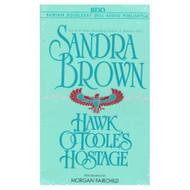 Hawk O'toole's Hostage By Sandra Brown On Audio Cassette - EE693240