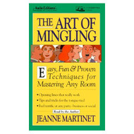 The Art Of Mingling: Easy Fun And Proven Techniques For Mastering Any - EE693248