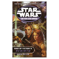 Edge Of Victory II: Rebirth Star Wars: The New Jedi Order Book 8 By - EE693295