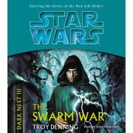 The Swarm War Star Wars: The Dark Nest Book 3 By Denning Troy Davis - EE693364