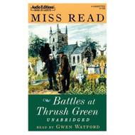 Battles At Thrush Green Thrush Green Series #4 By Miss Read Gwen - EE693422