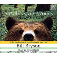 A Walk In The Woods Rediscovering America On The Appalachian Trail - EE693711