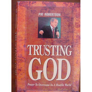 Trusting God Power To Overcome In A Hostile World By Pat Robertson On - EE693800