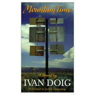 Mountain Time By Doig Ivan Cummings Judith Narrator On Audio Cassette - EE693825