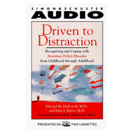 Driven To Distraction: Recognizing And Coping With Attention Deficit - EE693826