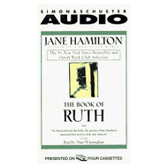 The Book Of Ruth Cassette By Jane Hamilton On Audio Cassette - EE694742