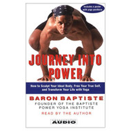 Journey Into Power: How To Sculpt Your Ideal Body Free Your True Self - EE694738