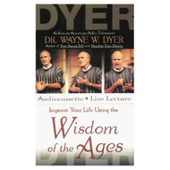 Improve Your Life Using The Wisdom Of The Ages By Dr Wayne W Dyer On - EE694748