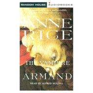 The Vampire Armand The Vampire Chronicles Rice Anne Vampire Chronicles - EE695346