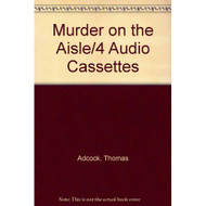 Murder On The AISLE/4 Audio Cassettes By Adcock Thomas Breen Jon L - EE695495