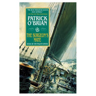 The Surgeon's Mate: The Aubrey-Maturin Series Book 7 By O'brian - EE695698